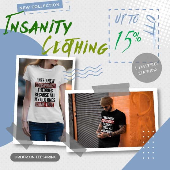 Insanity is Sanity Clothing